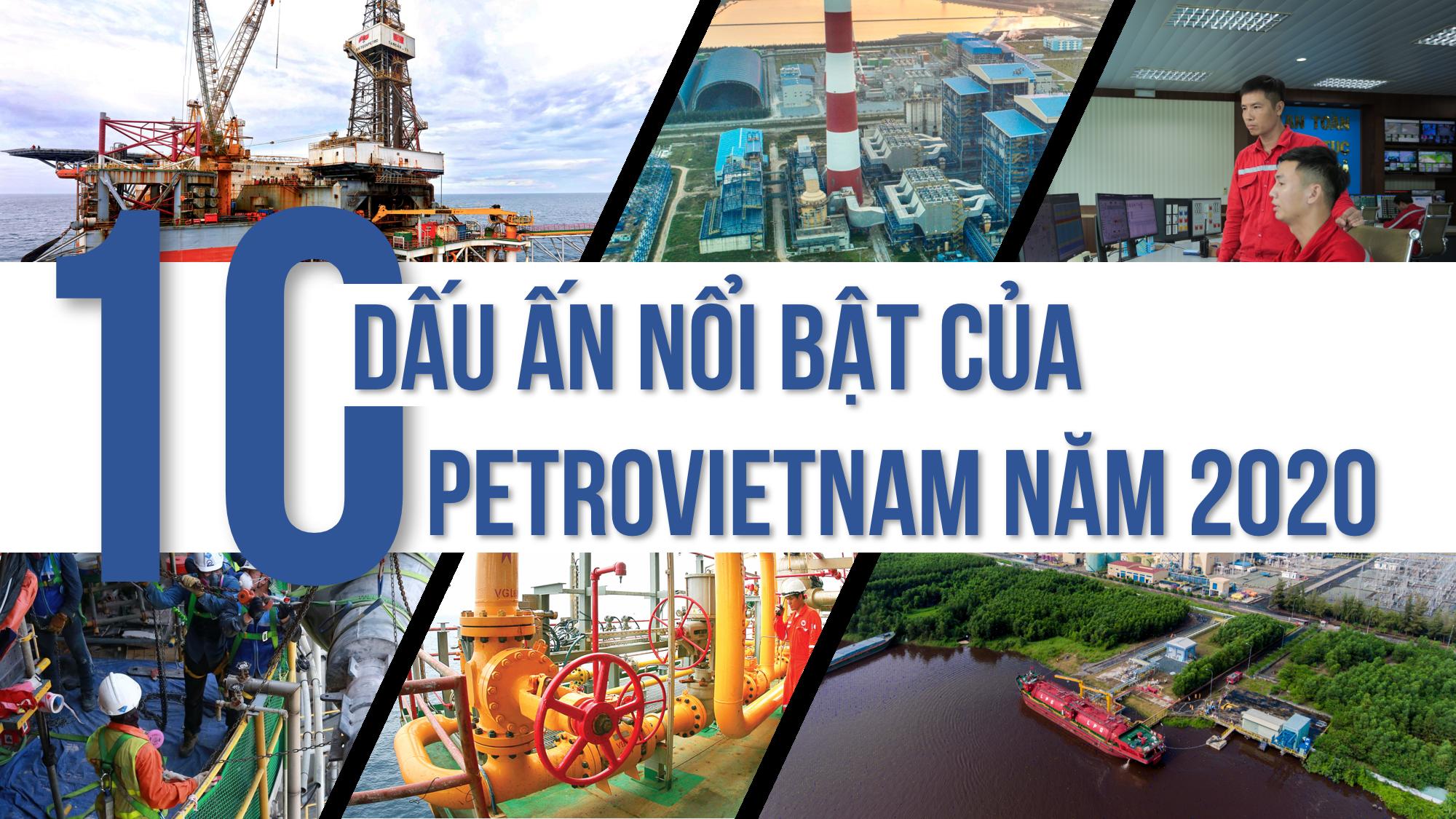 [E-Magazine] 10 dấu ấn nổi bật của Petrovietnam năm 2020