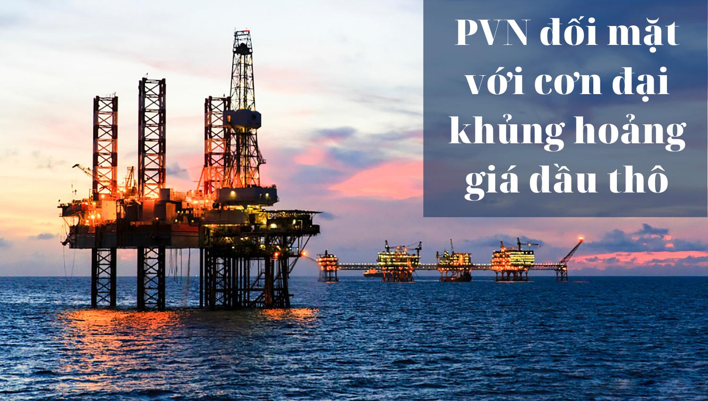 [E-Magazine] PVN đối mặt với cơn đại khủng hoảng giá dầu thô