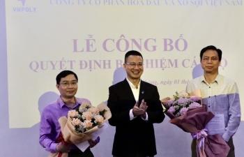 VNPOLY có hai Phó Tổng Giám đốc mới