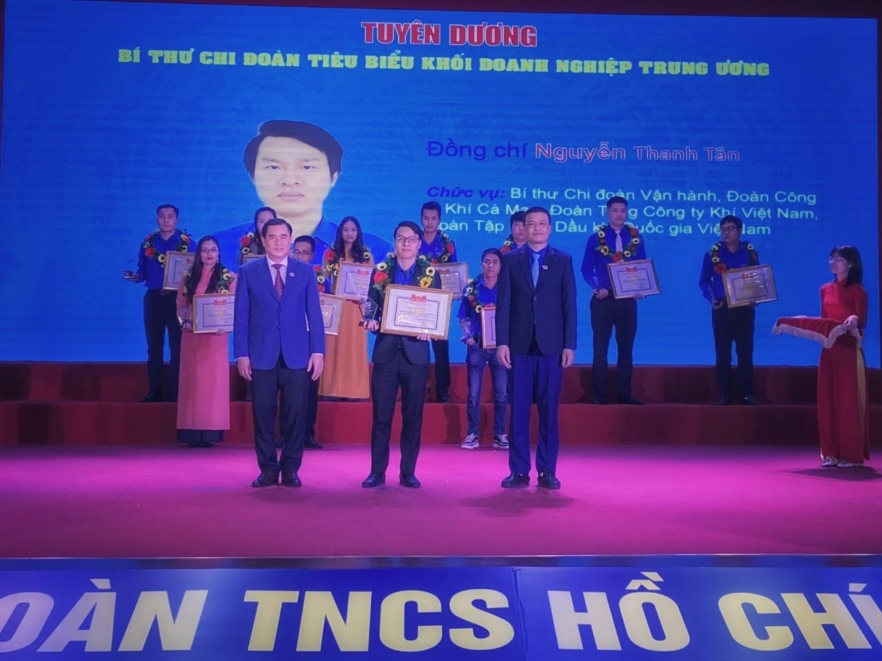 ồng chí Nguyễn Thanh Tân - Bí thư Chi đoàn Vận hành (Đoàn Công ty Khí Cà Mau, Đoàn Tổng Công ty Khí Việt Nam) được tuyên dương Bí thư Chi đoàn tiêu biểu Khối DNTW