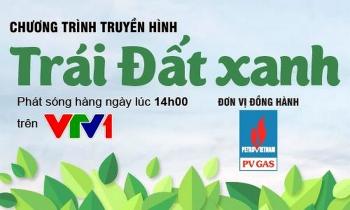 """PV GAS đồng hành cùng chương trình """"Trái đất xanh"""""""