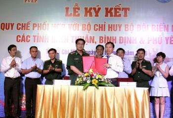 PVEP ký kết Quy chế phối hợp với Bộ Chỉ huy BĐBP các tỉnh Bình Thuận, Bình Định, Phú Yên