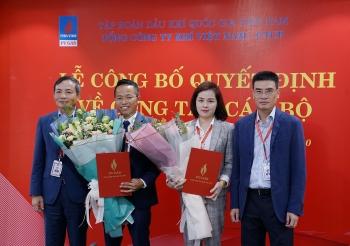 PV GAS bổ nhiệm Trưởng ban Tài chính Tổng công ty và Giám đốc Công ty Khí Cà Mau