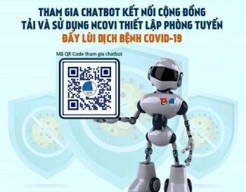Ra mắt chatbot hỗ trợ khai báo y tế, cập nhật thông tin dịch Covid-19
