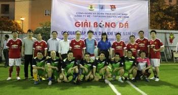 Bế mạc Giải bóng đá Cơ quan Tập đoàn Dầu khí Việt Nam 2015