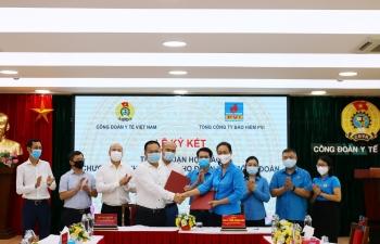 Bảo hiểm PVI và Công đoàn Y tế Việt Nam ký kết Chương trình Phúc lợi cho đoàn viên công đoàn và người lao động ngành Y tế