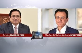 Tổng Giám đốc AstraZeneca cam kết cung ứng vaccine cho Việt Nam theo đúng kế hoạch