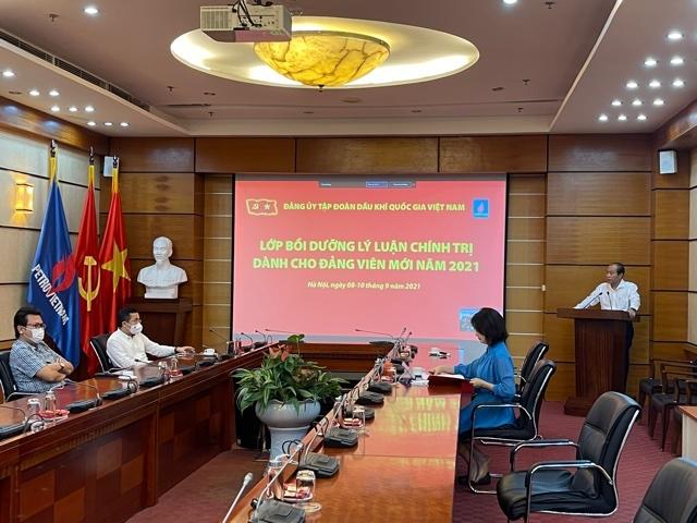 Bồi dưỡng lý luận chính trị dành cho Đảng viên mới trong toàn Đảng bộ Tập đoàn Dầu khí Quốc gia Việt Nam